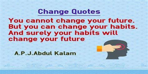 Habits That Can Change Your by Change Quotes Habit Changes Future