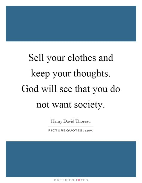Sell Your Wardrobe by Sell Your Clothes And Keep Your Thoughts God Will See