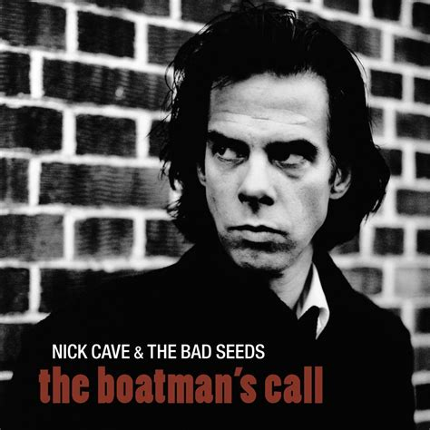 boat song nick cave nick cave and the bad seeds the boatman s call 1997