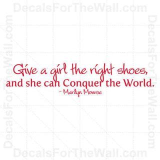 give a a pair of shoes quote the right quotes quotesgram