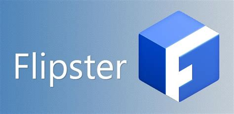 flipster apk apps to better app for android devices