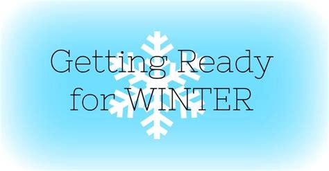 getting ready for getting ready for winter continue reading