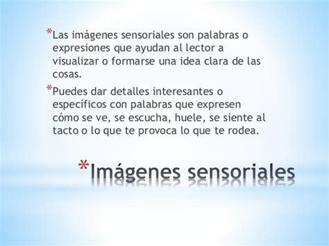 poemas con imagenes sensoriales gustativas im 225 genes sensoriales y figuras literarios pptx 5to grado