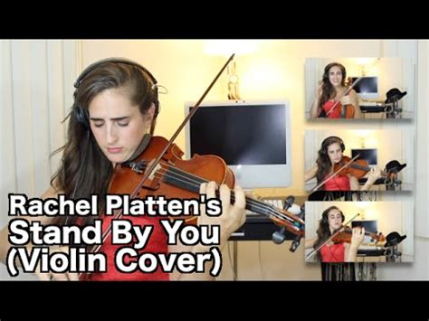 youtube rachel platten stand by you stand by you by rachel platten violin cover youtube