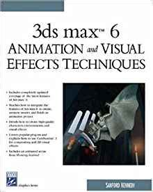 visual techniques in picture books 3ds max 6 animation and visual effects