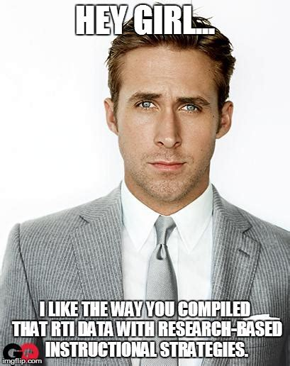 Hey Girl Meme Maker - ryan gosling imgflip