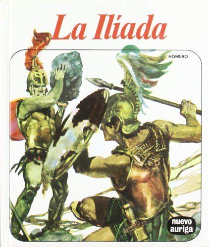 iliada contada a los 8468333662 la il 237 ada homero ediciones rialp s a 15 nuevo auriga espagnol 64 pages re ebay