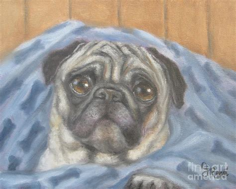pug in a blanket pug in a blanket painting by gayle rene