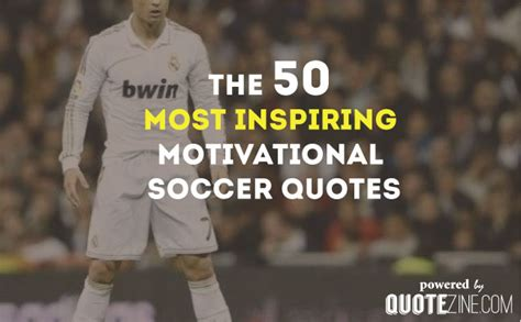 soccer inspirational quotes soccer quotes gallery wallpapersin4k net
