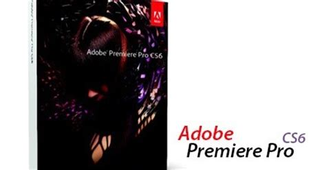 adobe premiere cs6 download crackeado portugues 32 bits tutoriais e downloads adobe premiere pro cs6 6 0 0