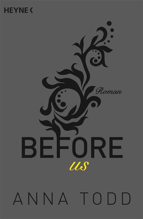 Anna Todd: Before us. Heyne Verlag (Paperback)