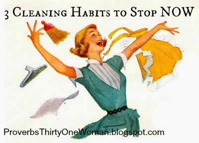cleaning habits proverbs 31 woman