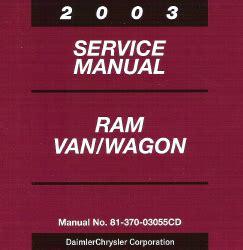 free auto repair manuals 2003 dodge ram van 3500 security system 2003 dodge ram van wagon service manual cd rom
