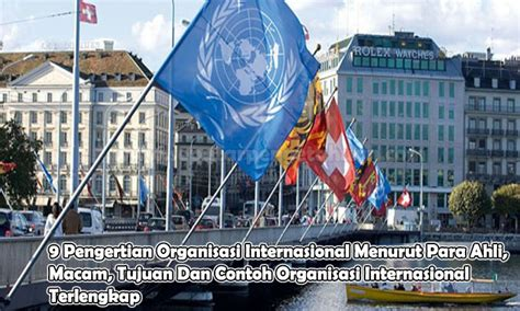 Hukum Organisasi Internasional By D W Bowett W C Ll D 9 pengertian organisasi internasional menurut para ahli