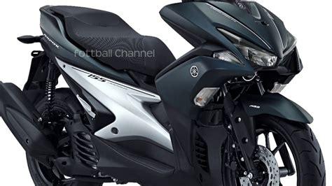 Jual Oli Motor Matic Yamaha by Yamaha Aerox 155 Dan Spesifikasi Terbaru Akhir