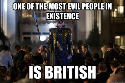 British Memes - one of the most evil people in existence is british