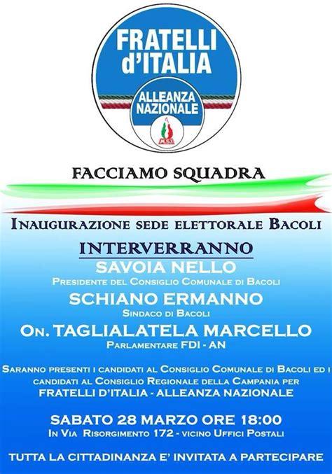 D Italia Sede Di by Inaugurazione A Bacoli Della Sede Di Fratelli D Italia In
