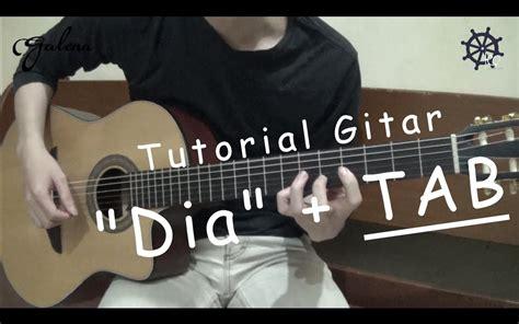 tutorial kunci gitar anji dia belajar gitar dia anji tab youtube