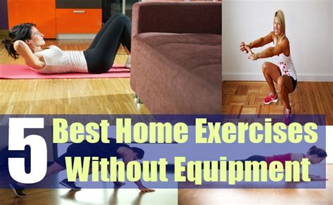 best home exercises without equipment different