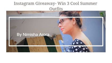 How To Win Giveaways On Instagram - instagram giveaway win 3 cool summer outfits nimsstylefile