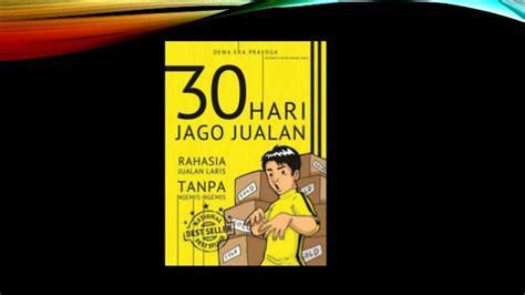 30 Hari Jago Jualan Buku Best Seller 30 hari jago jualan jagoberbisnis