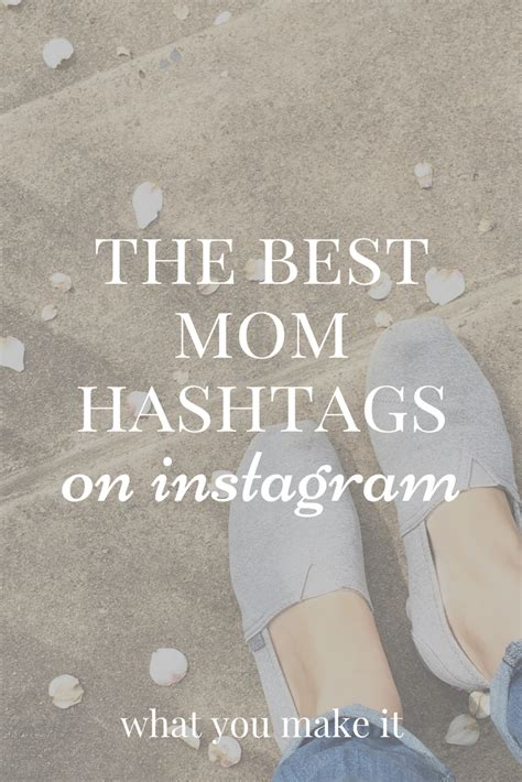 hashtags for daughter daughter in instagram twitter the best mom hashtags on instagram what you make it