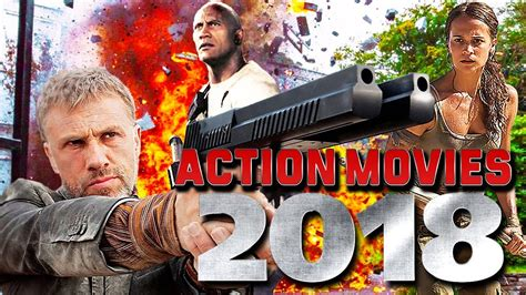 film action 2018 top upcoming action movies 2018 youtube