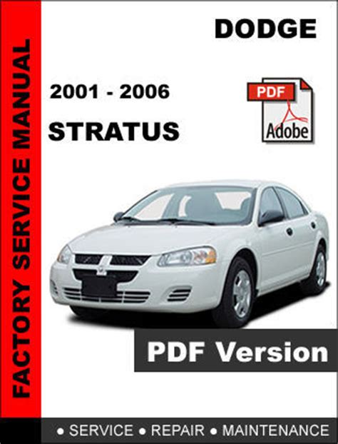 free service manuals online 2004 dodge stratus parking system dodge stratus 2001 2002 2003 2004 2005 2006 factory service repair oem manual dodge