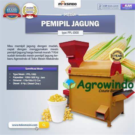 Mesin Pemipil Jagung Maksindo jual mesin pemipil jagung ppl 1000 di tangerang toko