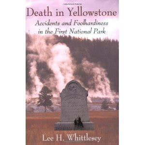 Pdf Yellowstone Accidents Foolhardiness National by Lindsay Pindsay September 2011
