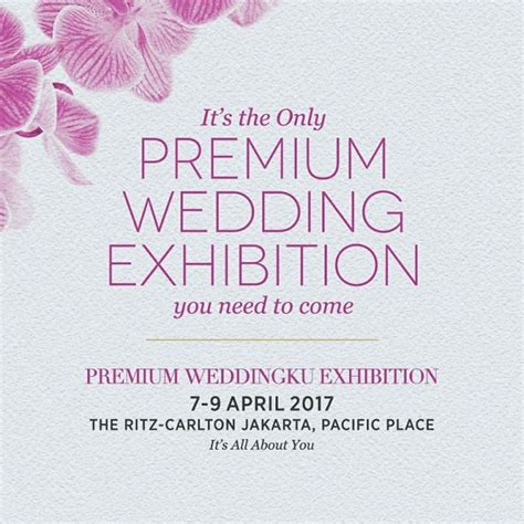 Weddingku Pameran Agustus 2017 by Premium Weddingku Exhibition Ritz Carlton Pacific Place