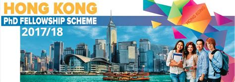 Of Hong Kong Mba Scholarship by Hong Kong Phd Fellowship Scheme 2017 2018 For Study In