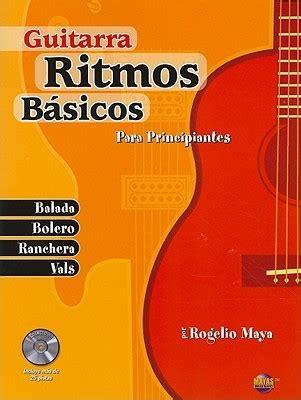 libro ejercicios de guitarra para guitarra ritmos b 225 sicos libro para principiantes by rogelio maya