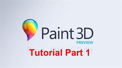 a paint 3d preview is already available for windows paint 3d preview tutorial part 1 doovi