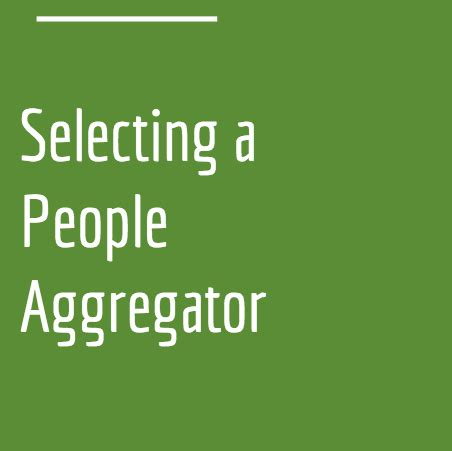 8 considerations for choosing the best people aggregator