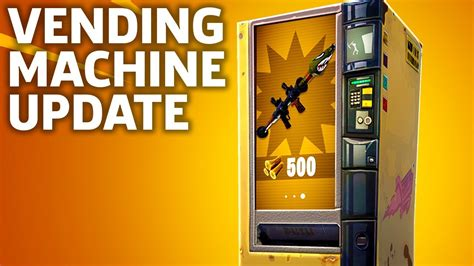 fortnite vending machine fortnite vending machines update overview