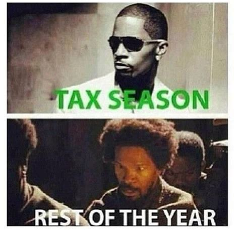 Income Tax Meme - tax season meme funny tax season taxes tax money lol