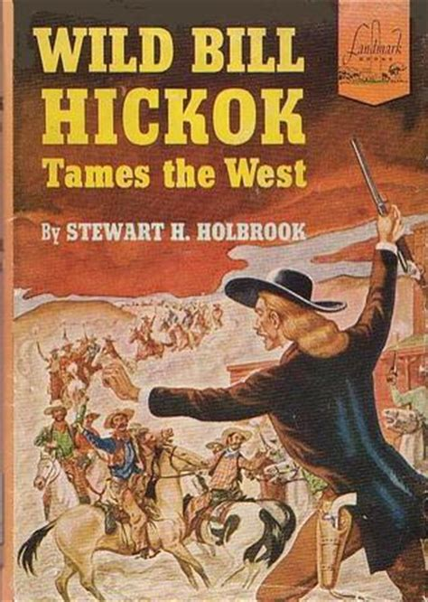 sign tames a books bill hickok tames the west by stewart holbrook