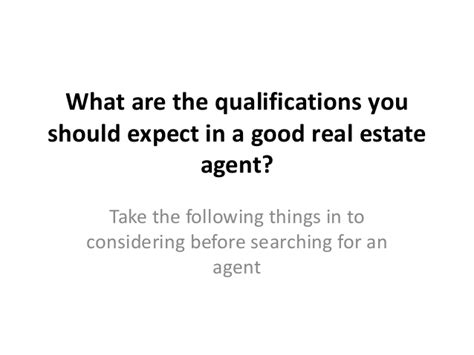 what are the qualifications you should expect in a