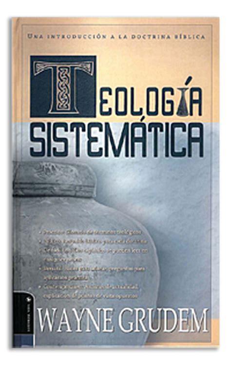 doctrina biblica ensenanzas esenciales 0829738282 colecci 243 n vida teolog 237 a logos bible software