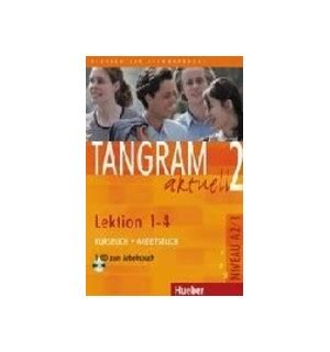 libro themen aktuell 1 lektionen tangram aktuell 2 lektion 1 4 kursbuch arbeitsbuch espiral libros