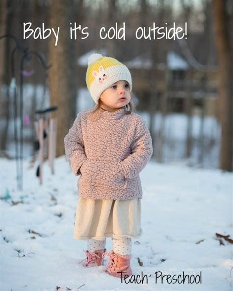 baby it s cold outside baby it s cold outside teach preschool