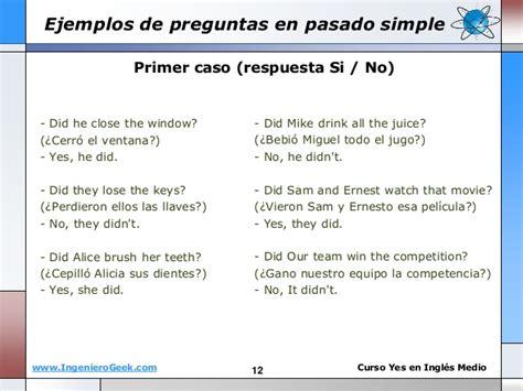 preguntas en presente perfecto con respuesta 1 11 pasado simple oraciones y preguntas uso de auxiliar did