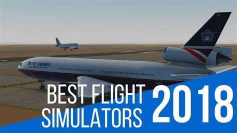 best flight 10 best flight simulator to explore the skies in 2018
