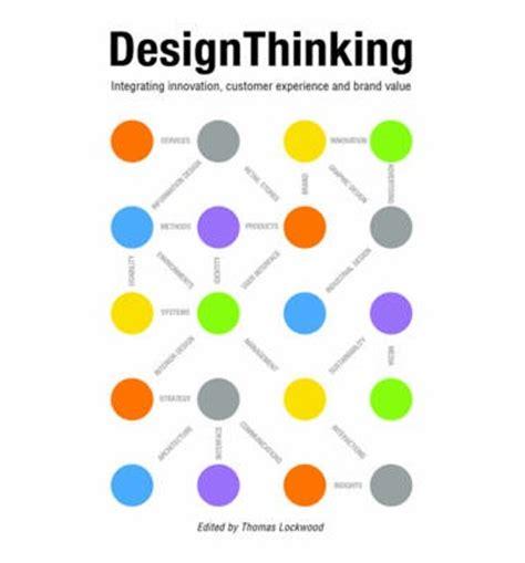 Design Thinking Thomas Lockwood Pdf | design thinking thomas lockwood 9781581156683