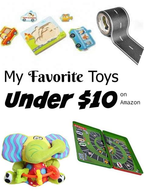 toys under 10 my favorite toys under 10 making of a mom