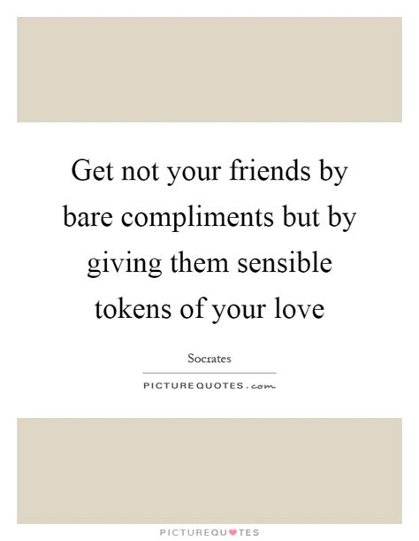 compliments to the new year quotes giving compliments quotes sayings giving compliments picture quotes