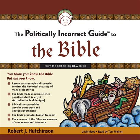 the politically incorrect guide to christianity the politically incorrect guides books the politically incorrect guide to the bible