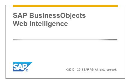 business objects tutorial web intelligence sap business objects web intelligence sap hana tutorial