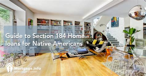 section 184 guidelines guide to section 184 home loans for native americans